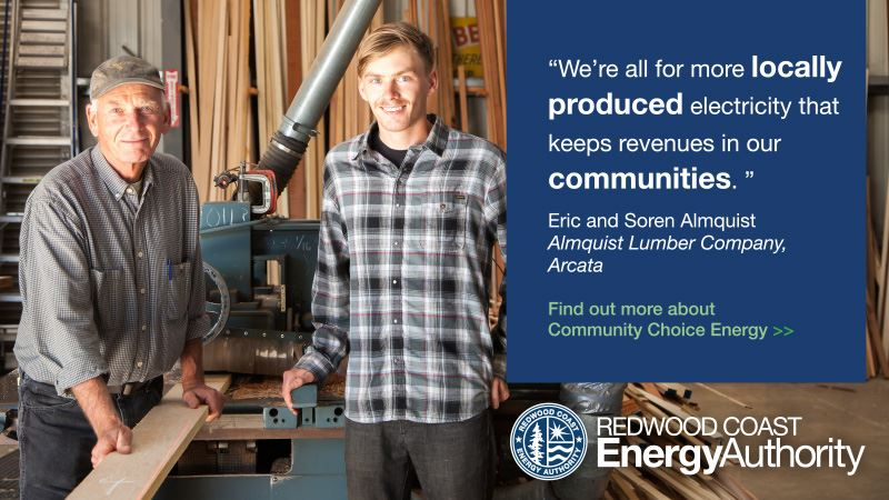 Almquist Lumber supports the Redwood Coast Energy Authority Community Choice Energy Program