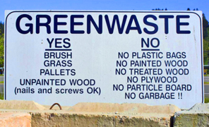 Wes Green greenwaste acceptable materials sign